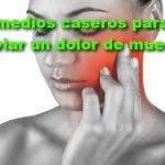 32 remedios caseros para quitar el dolor de muelas