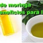 15 beneficios del aceite de Moringa para la piel, cabello y salud