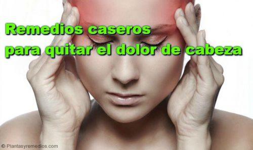 Como quitar el dolor de cabeza con medicina natural