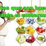 15 frutas nutritivas para comer durante el embarazo