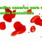 5 remedios caseros para la anemia hemolítica
