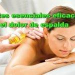 13 Aceites esenciales para el dolor de espalda
