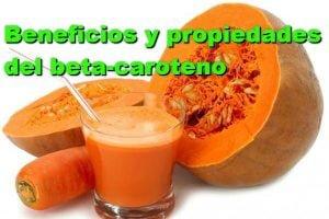 beneficios y propiedades del beta-caroteno