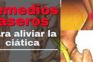 remedios caseros para aliviar el dolor de la ciática