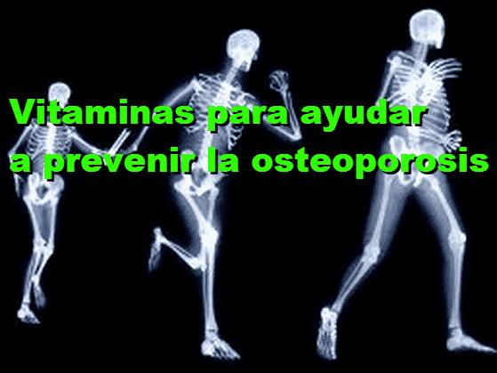 vitaminas para el tratamiento de la osteoporosis