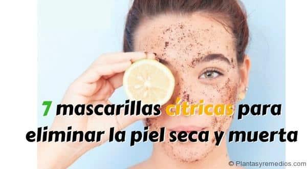 mascarillas cítricas para exfoliar ,eliminar la piel seca y muerta de la cara