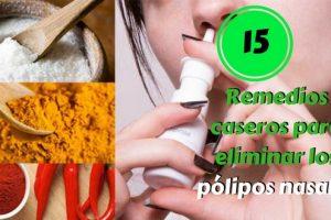 Remedios caseros para eliminar los pólipos nasales