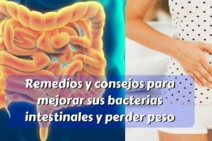Remedios - consejos para mejorar sus bacterias intestinales y perder peso