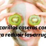 7 mascarillas de kiwi para reducir las arrugas