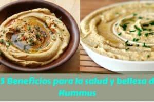 25 Beneficios para la salud y belleza de Hummus