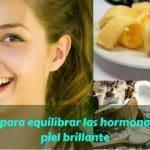10 alimentos para equilibrar las hormonas y dar una piel brillante